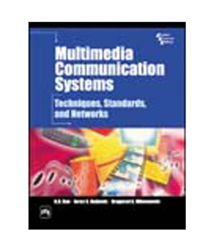 Multimedia Communication Systems: Techniques, Standards and Networks: Dragorad A. Milovanovic,K.R.