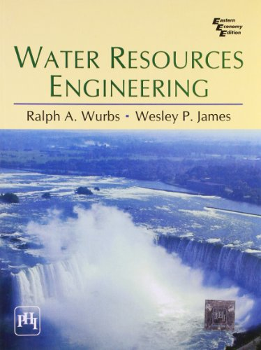 Water Resources Engineering: Wurbs James
