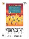 An Introduction to Programming Using Visual Basic.net: David I. Schneider