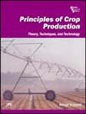 9788120321618: Principles of Crop Production : Theory, Techniques, and Technology