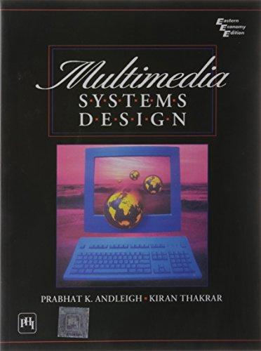 Multimedia of Systems Design: Kiran Thakrar,Prabhat K. Andleigh