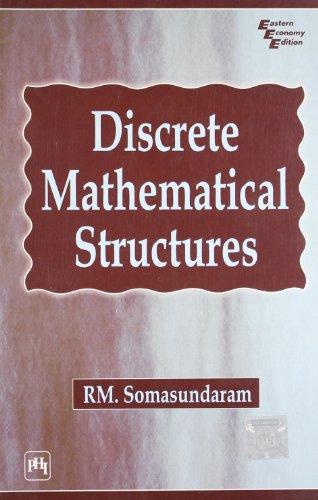 DISCRETE MATHEMATICAL STRUCTURES: SOMASUNDARAM