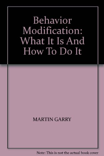 9788120322103: Behavior Modification: What It Is And How To Do It