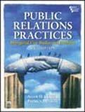 Public Relations Practices: Managerial Case Studies and: Allen H. Center,Patrick