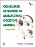 9788120322219: Consumer Behavior and Managerial Decision Making