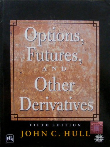 9788120322370: Options, Futures and Other Derivatives: Student Solutions Manual by Hull, John C. (2005) Paperback