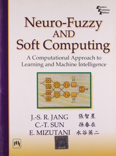 9788120322431: Neuro-fuzzy And Soft Computing: A Computational Approach To Learning And Machine Intelligence