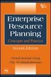 Enterprise Resource Planning: Concepts and Practice: Vinod Kumar Garg