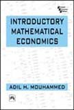 Introductory Mathematical Economics: Adil H. Mouhammed