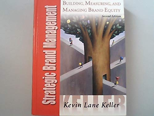 Strategic Brand Management 2nd Ed: Keller