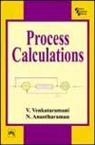Process Calculations (Paperback): V. Venkataramani, N.