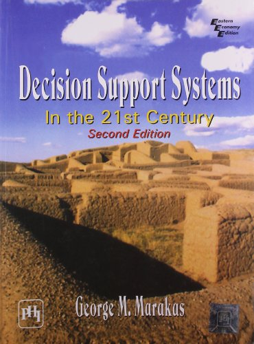 Decision Support Systems in the 21st Century 2nd Ed: Mano