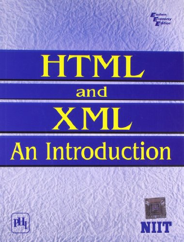 HTML AND XML: AN INTRODUCTION: NIIT