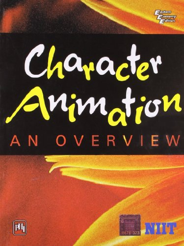 Character Animation: An Overview: NIIT