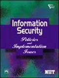 Information Security: Policies and Implementation Issues: NIIT