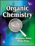 Organic Chemistry: Bhupinder Mehta; Manju
