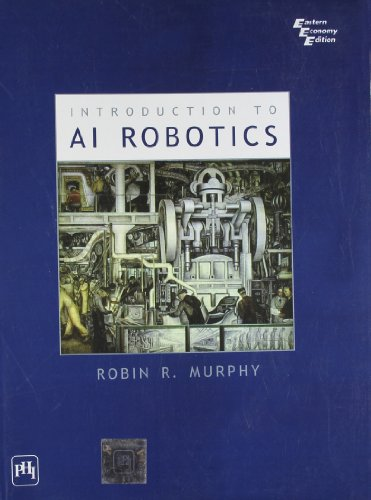 9788120324589: Introduction to AI Robotics