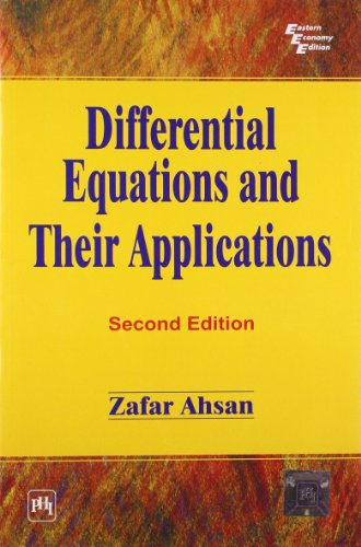 Differential Equations and Their Applications, Second Edition: Zafar Ahsan
