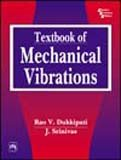 Textbook of Mechanical Vibrations (8120325931) by Rao V. Dukkipati; J. Srinivas