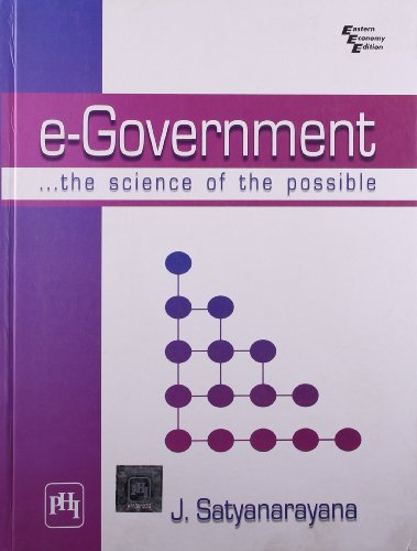 E-Government: The Science of the Possible: J. Satyanarayana