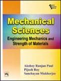 9788120326118: Mechanical Sciences: Engineering Mechanics and Strength of Materials