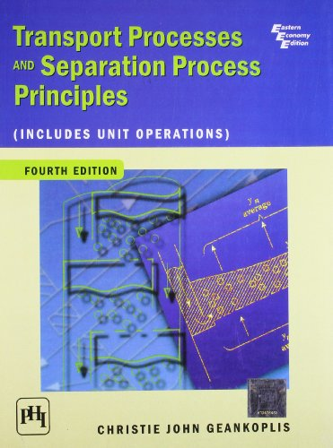 9788120326149: Transport Processes and Separation Process Principles (Includes Unit Operations), 4th Ed.