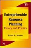 Enterprisewide Resource Planning: Theory and Practice: Rahul V. Altekar