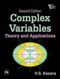 9788120326415: Complex Variables: Theory and Applications: Theories and Applications