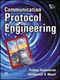 Communication Protocol Engineering: Pallapa Venkataram,Sunil Kumar