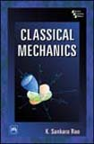 Classical Mechanics: K. Sankara Rao