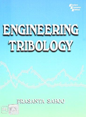 Engineering Tribology: Prasanta Sahoo