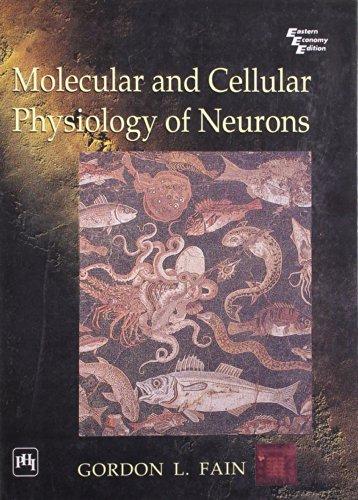 9788120327344: Molecular and Cellular Physiology of Neurons