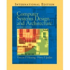 9788120327481 Computer Systems Design Architecture 2nd Ed Abebooks Heuring Jordan 8120327489