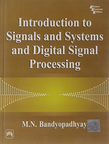9788120327788: Introduction to Signals and Systems and Digital Signal Processing