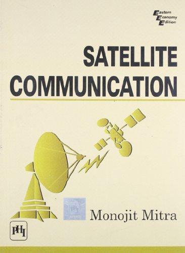 Satellite Communication: Monojit Mitra
