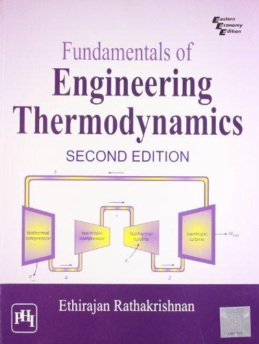 Fundamentals of Engineering Thermodynamics (Second Edition): E. Rathakrishnan