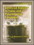 9788120327924: Advanced Topics In Types And Programming Languages