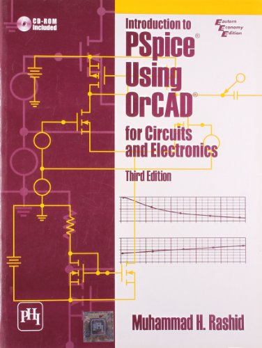 9788120327979: Introduction To Pspice Using Orcad For Circuits And Electronics, 3Rd Ed.