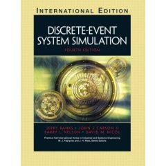Discrete-Event System Simulation, Fourth Edition: Banks, Jerry; Carson,