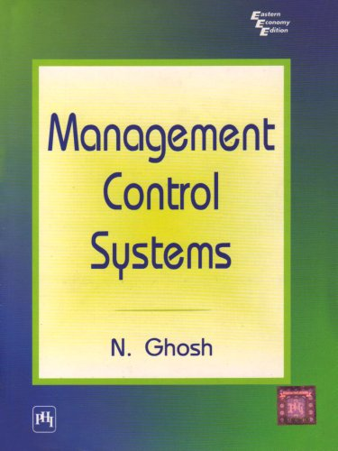Management Control Systems: N. Ghosh