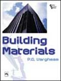 Building Materials: P.C. Varghese