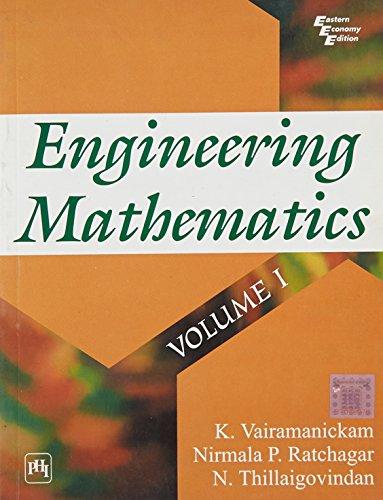 Engineering Mathematics, Volume 1: K. Vairamanickam,N. Thillaigovindan,Nirmala