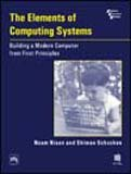 9788120328853: The Elements Of Computing Systems: Building A Modern Computer From First Principles