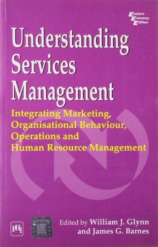9788120329355: Understanding Services Management—Integrating Marketing,