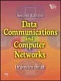 Data Communications and Computer Networks (Paperback): Brijendra Singh