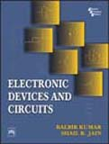 Electronic Devices and Circuits: Balbir Kumar,Shail B.