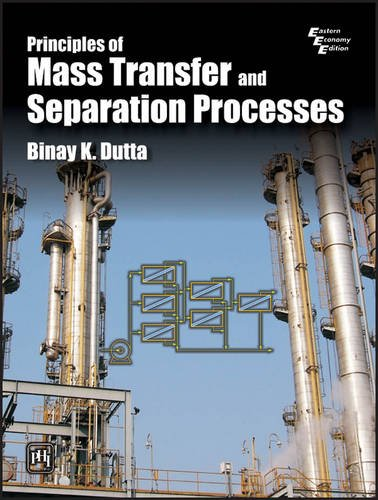 9788120329904: Principles of Mass Transfer and Separation Process