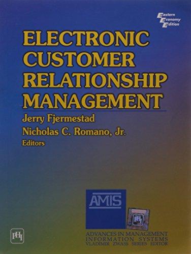 Electronic Customer Relationship Management: Jerry Fjermestad &