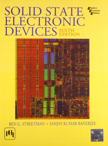 9788120330207: Solid State Electronic Devices, 6th Edition by Ben Streetman (2005-08-05)