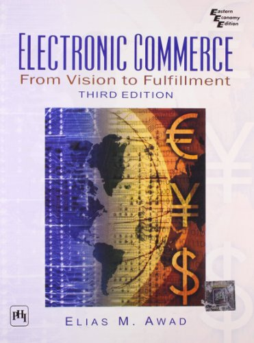 9788120330276: Electronic Commerce: From Vision to Fulfillment (3rd Edition)